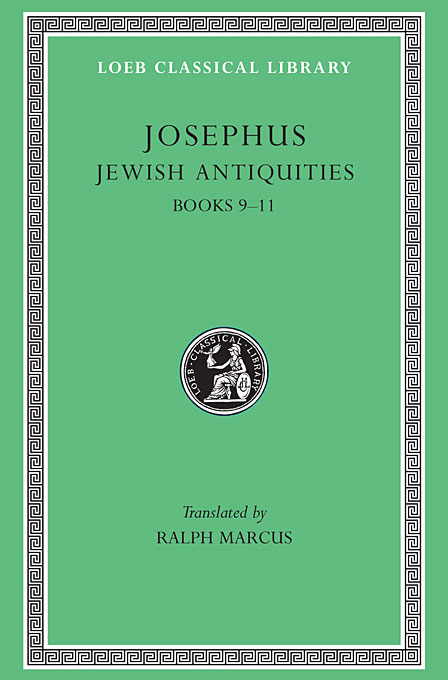 цена на Josephus V 8 Jewish Antiquities Books IX–XI L326 (see also L242/490/281/365/489/410/433/456) (Trans. Marcus)(Greek)