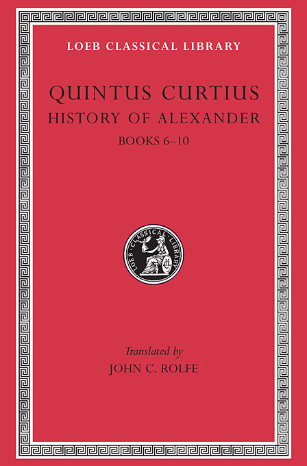 History of Alexander – Books VI–X L369 V 2 (Trans. Rolfe)(Latin) tacitus annals iv–vi xi–xii l312 v 4 trans jackson latin