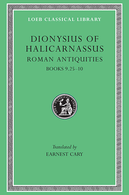 Roman Antiquities – Books IX,25–X L378 V 6 (Trans. Cary)(Greek) the anecdota or secret history l290 v 6 trans dewing greek