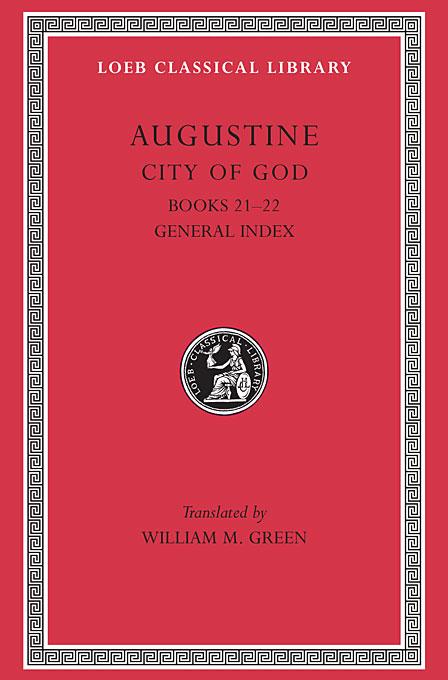 City of God Books XII & XXII L417 V 7 (Trans. Green)(Latin) god of castanea henryi 100g 10
