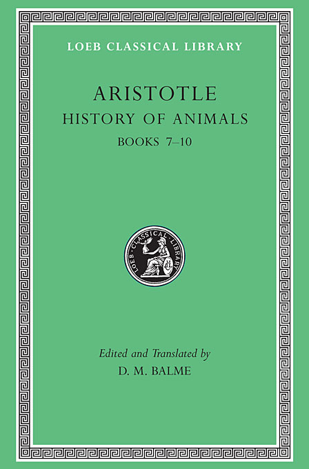 History of Animals Books L439 VII–X  (Trans. Peck) (Greek) history