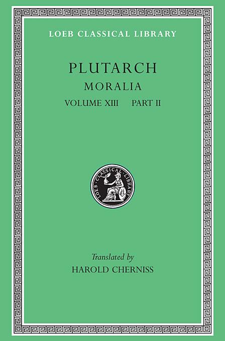 Moralia Stoic Essays L470 V13 Pt 2 (Trans. Cherniss)(Greek) theodore dreiser the stoic