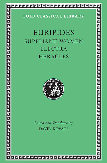 Euripides –(Suppliant Women, Electra, Heracles, Trojan Women) V 3 L009 (Trans. Kovacs)(Greek) psv heracles almelo
