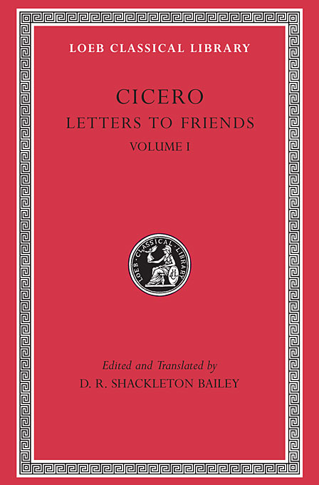 Cicero – Letters to Friends L205 V 1 (Trans. Bailey)(Latin) to demonicus – to nicocles – nicocles or the cyprians l209 v 1 trans norlin greek