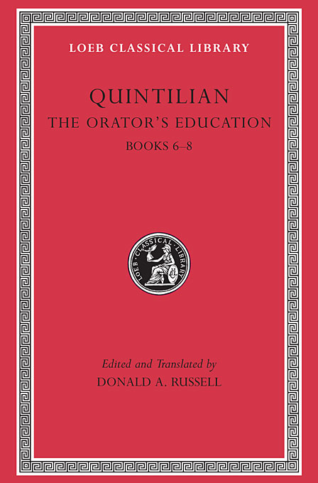 The Orators Education V 3 Books 6–8 L126 (Trans. Russell)(Latin) confessions books ix–xiii l027 v 2 trans watts latin