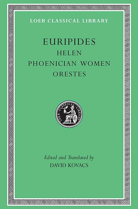 Euripides – Helen, Phoenician Women, Orestes L011 (Trans. Kovacs)(Greek) aristophanes v 3 – birds lysistrata women at the thesmophoria l179 trans henderson greek