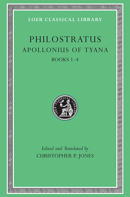 Apollonius of Tyana V 1 Books 1–4 L016 (Trans. Coneybeare)(Greek) homeric hymns – fragments of the epic cycle homerica l057 trans evelyn–white greek