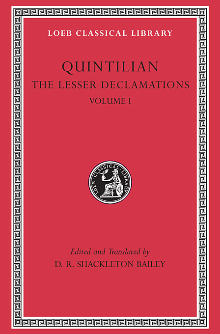 Lesser Declamations V 1 L500 (Trans. Bailey) (Latin) epigrams l094 v 1 rev trans bailey latin