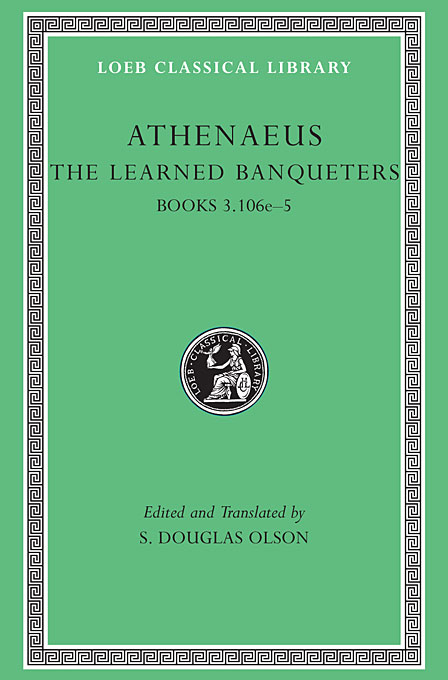 The Learned Banqueters V 2 L208 (Trans. Olson) (Greek) didier athenaeus the deipnosophists – books iii 106c–v l208 v 2 trans gulick greek