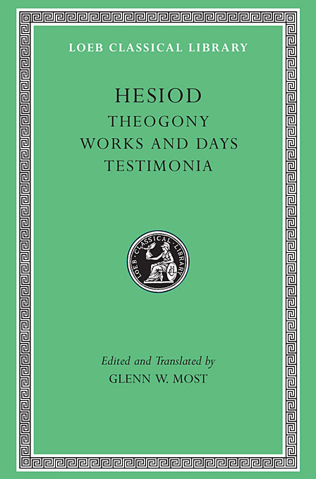 Hesiod – Theogony. Works and Days. Testimonia V 1 L057 (Trans. Most) (Greek) daphnis and chloe anthia and habrocomes trans henderson l069