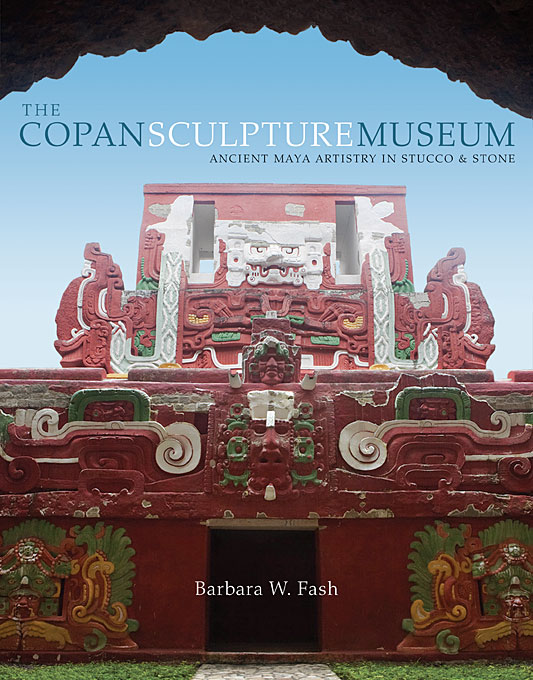 The Copan Sculpture Museum – Ancient Maya Artistry  in Stucco and Stone (OLACAR) the maya in transition