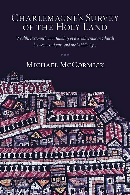 Charlemagne?s Survey of the Holy Land – Wealth, Personnel, and Buildings of a Mediterranean Church  between Antiquity and the Middle ages. day of the holy trinity