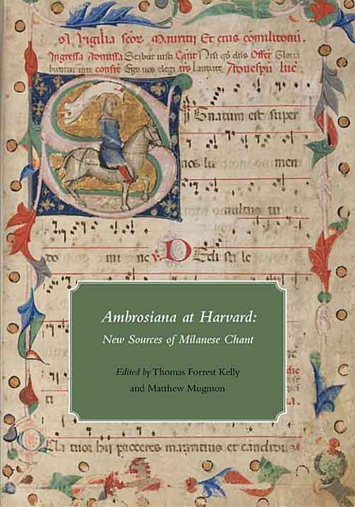 Ambrosiana at Harvard – New Sources of Milanese Chant gregorian masters of chant in santiago de compostela