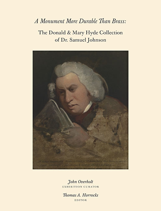 A Monument More Durable than Brass – Donald and Mary Hyde Collection of Dr. Samuel Johnson