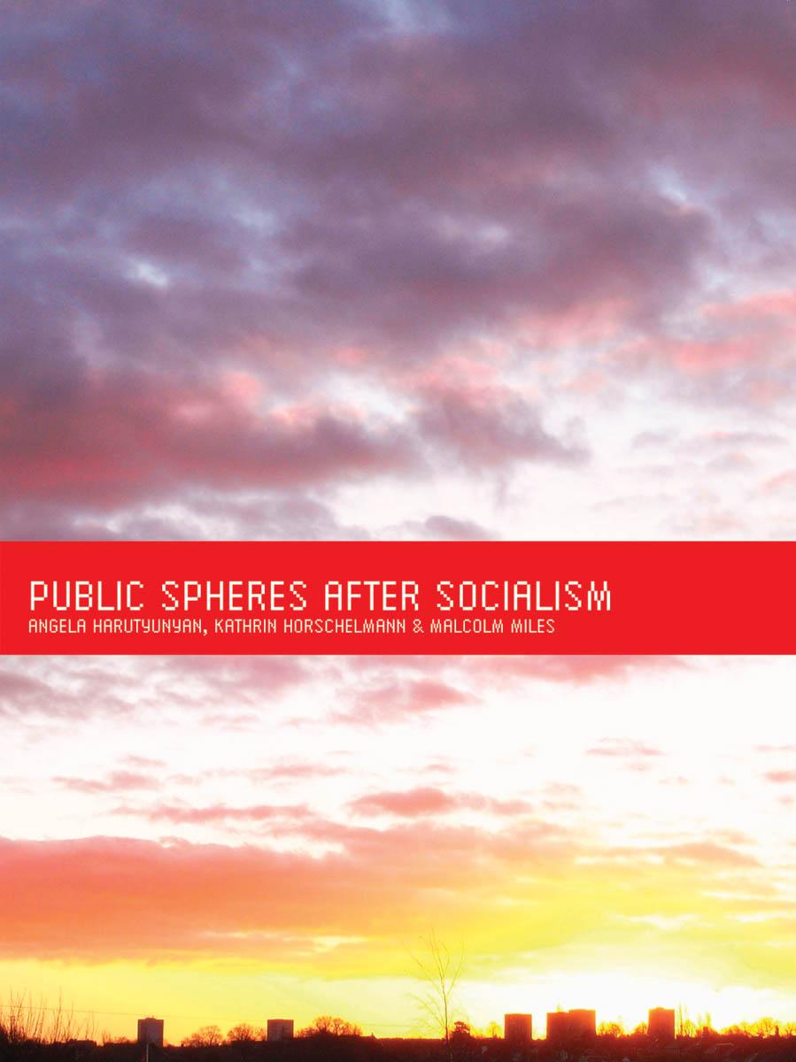 Public Spheres After Socialism economies of favour after socialism