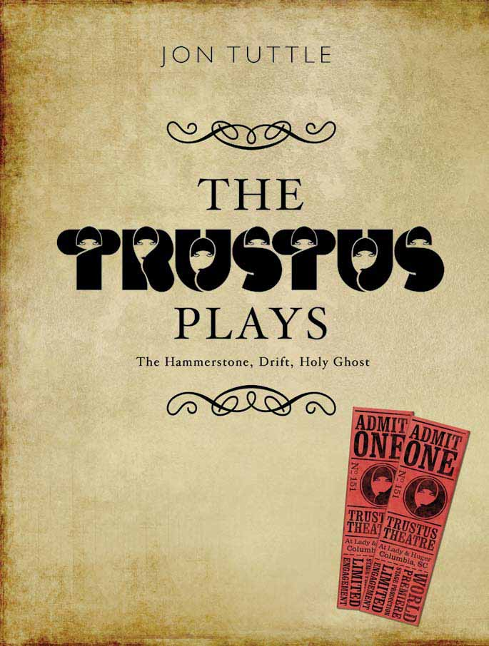 The Trustus Plays – The Hammerstone, Drift, and Holy Ghost the ghost and the femme fatale