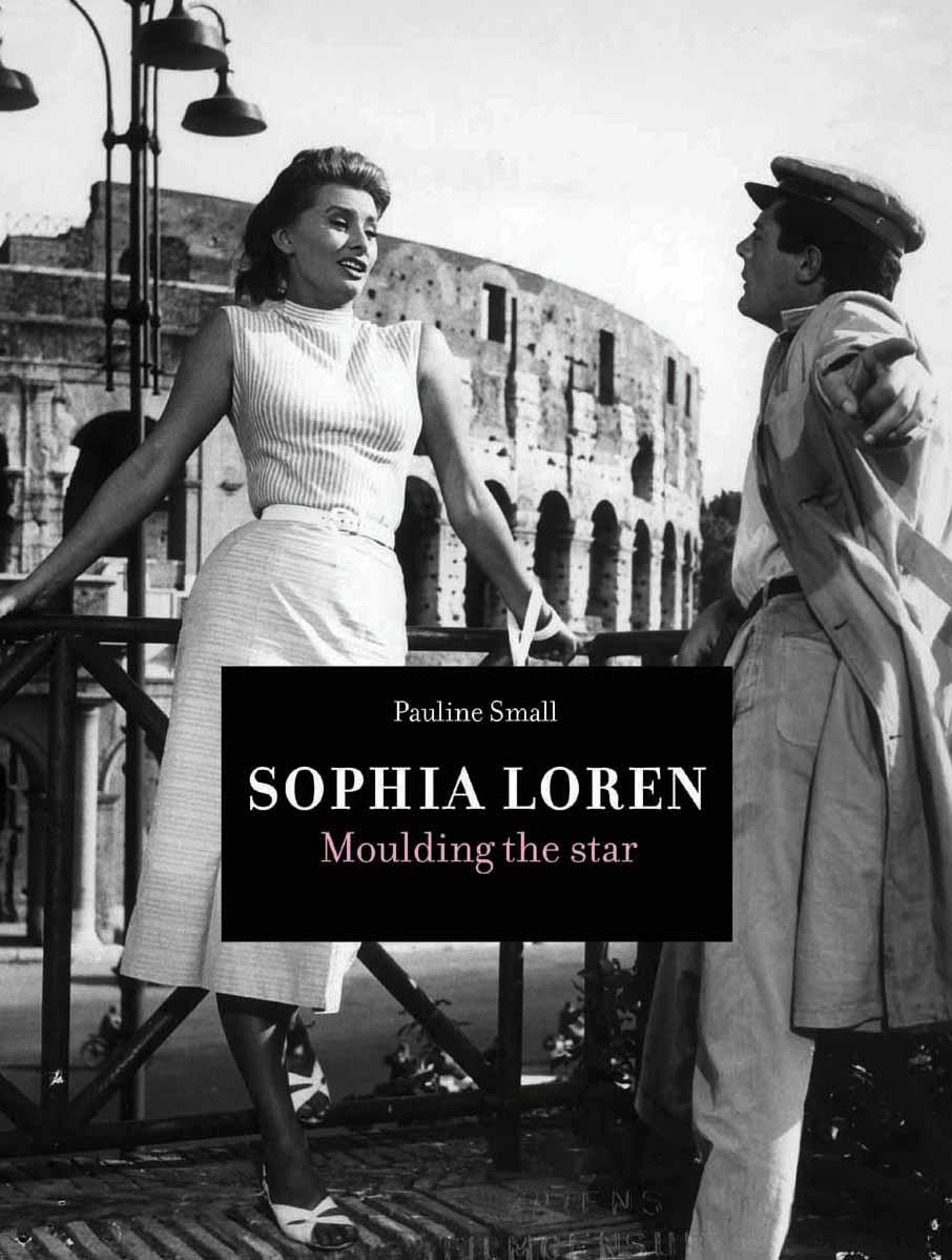 Sophia Loren – Moulding the Star loren b belker the first time manager