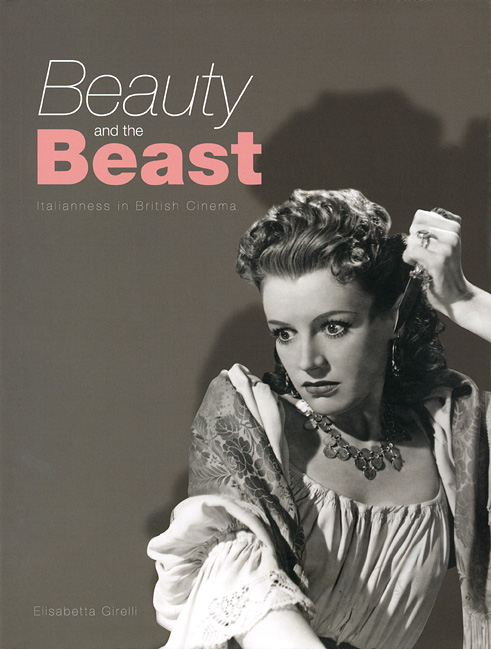 Beauty and the Beast – Italianness in British Cinema literature and cinema