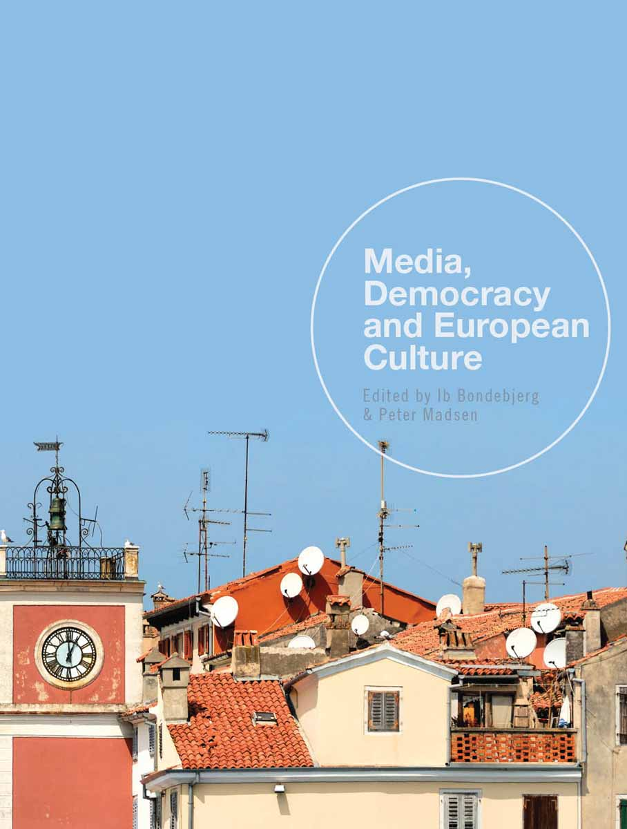 Media, Democracy and European Culture