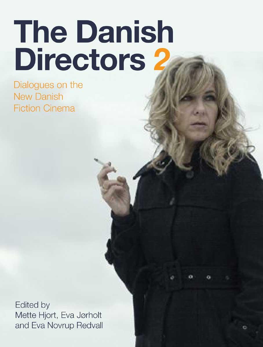 The Danish Directors 2 – Dialogues on the New Danish Fiction Cinema faulks on fiction
