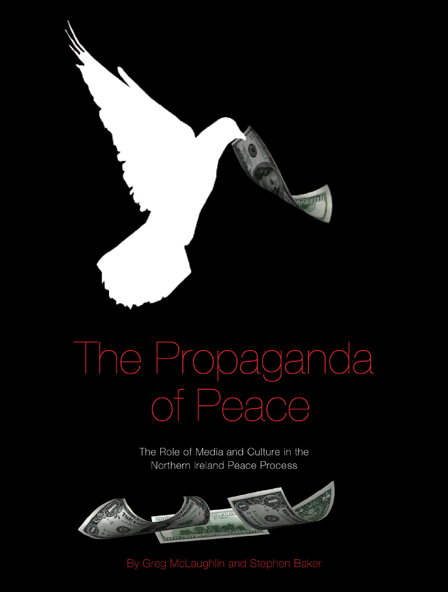 The Propaganda of Peace – The Role of Media and Culture in the Northern Ireland Peace Process цены онлайн