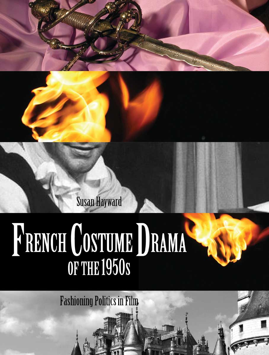 French Costume Drama of the 1950s – Fashioning Politics in Film femininity the politics of the personal