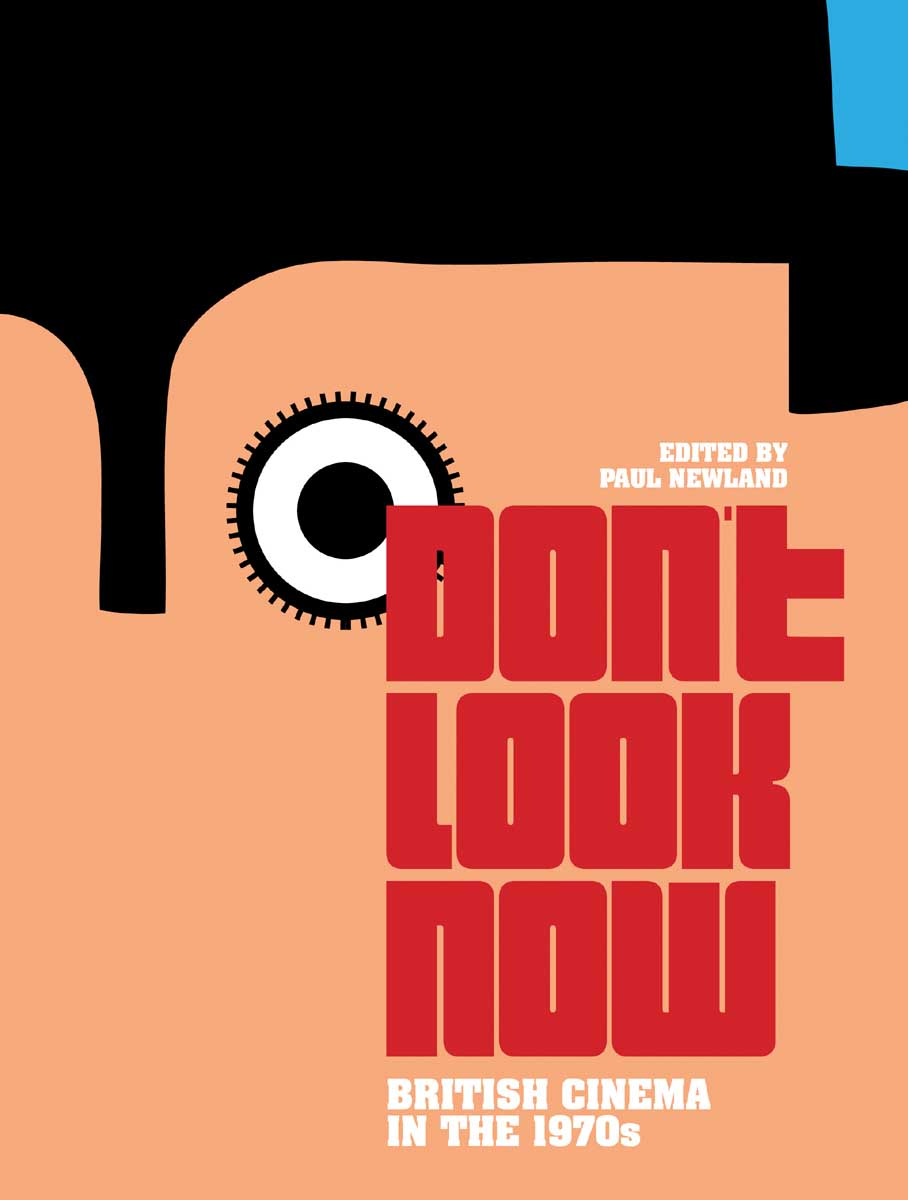 Don?t Look Now – British Cinema in the 1970s lewis l don t stand so close