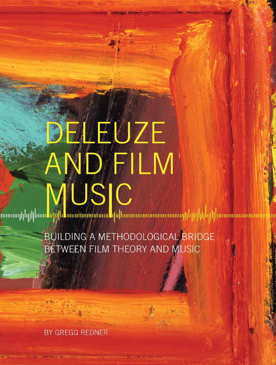 Deleuze and Film Music – Building a Methodological Bridge between Film Theory and Music music theory for dummies