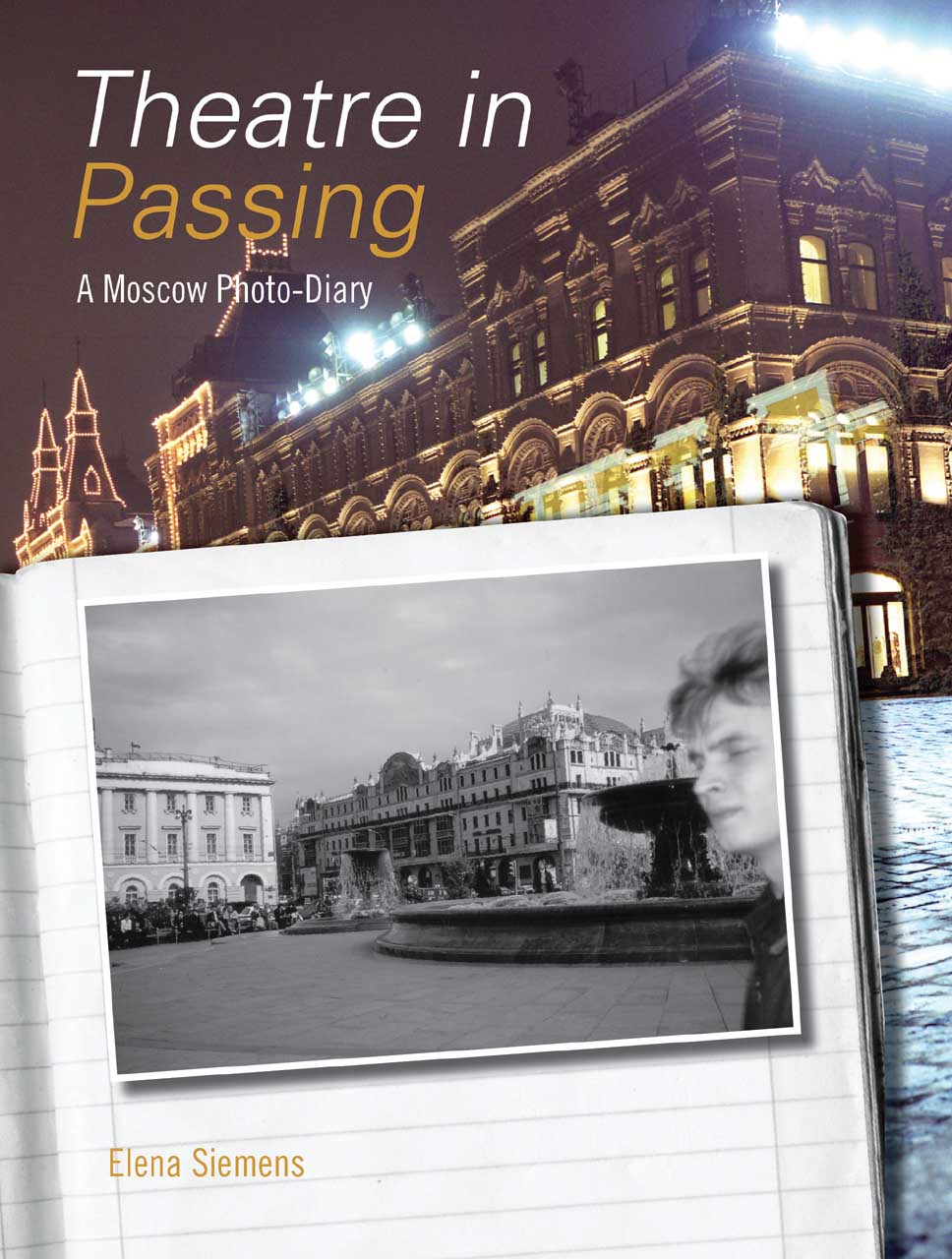 Theatre in Passing – A Moscow Photo–Diary theatre of incest