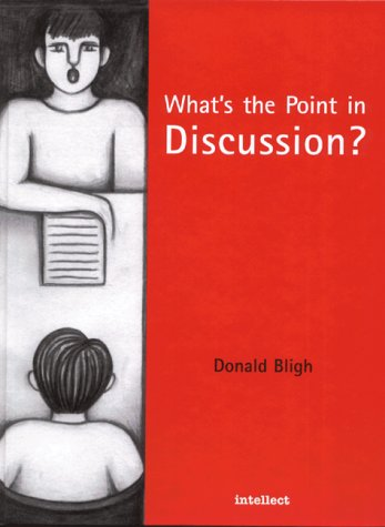 What?s the Point in Discussion what s the point in discussion