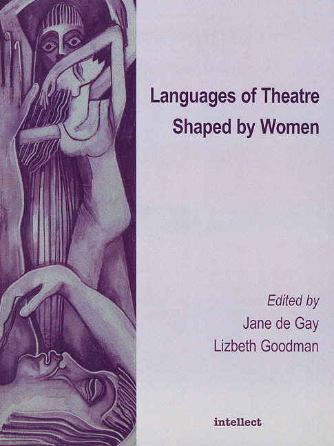 Languages of Theatre Shaped by Women radical people s theatre