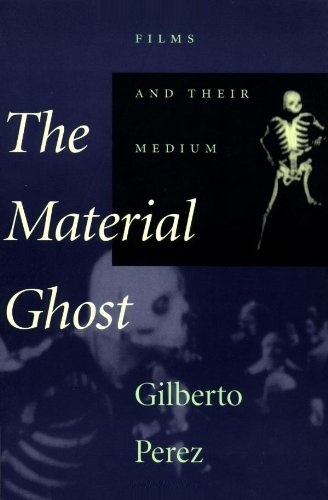 The Material Ghost