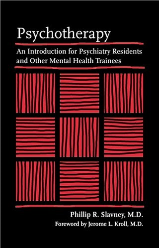 Psychotherapy – An Introduction for Psychiatry Residents and Other Mental Health Trainees