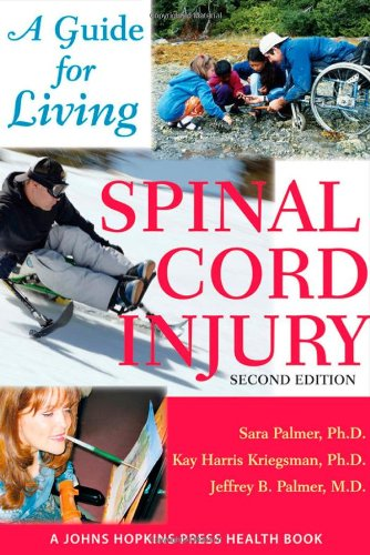 Spinal Cord Injury – A Guide for Living 2e michael hoy mathematics for economics 2e ise