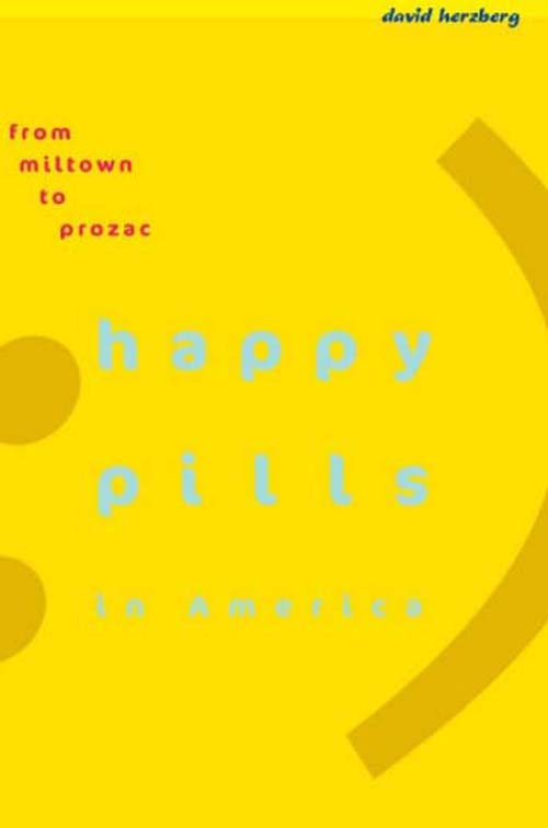 Happy Pills in America – From Miltown to Prozac fancy jumping walking pills