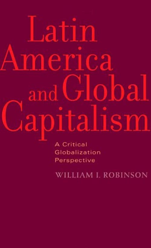 Latin America and Global Capitalism – A Critical Globalization Perspective cofactor biosynthesis a mechanistic perspective 61