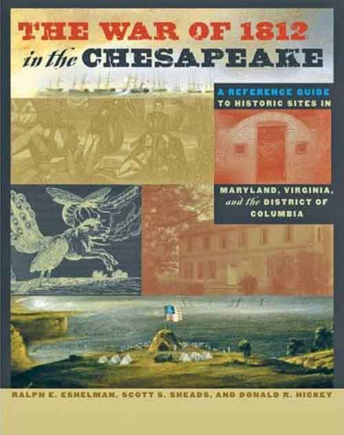 The War of 1812 in the Chesapeake – A Reference Guide to Historic Sites in Maryland, Virginia, and the District of Columbia the american spectrum encyclopedia the new illustrated home reference guide