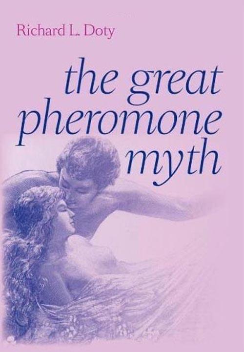 The Great Pheromone Myth духи pheromone 50 sexy life духи pheromone 50