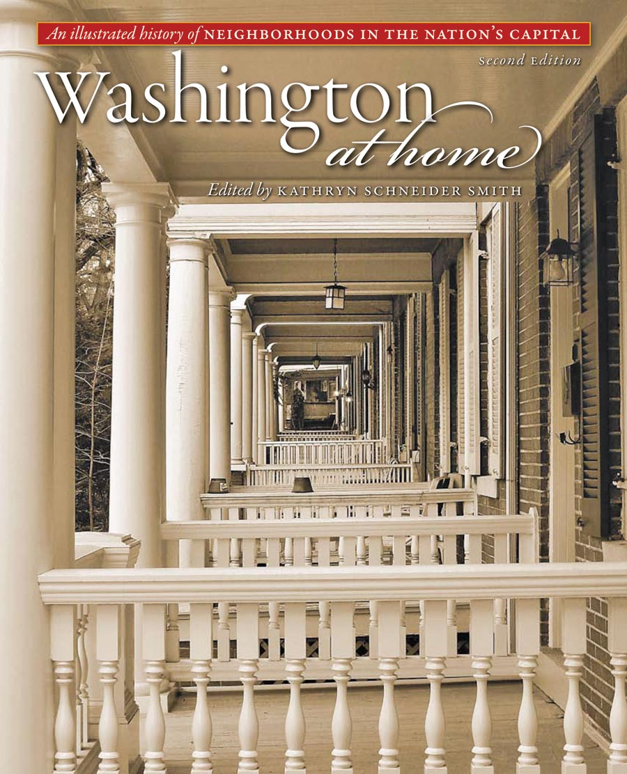 Washington at Home – An Illustrated History of Neighborhoods in the Nation?s Capital 2e an illustrated history of britain