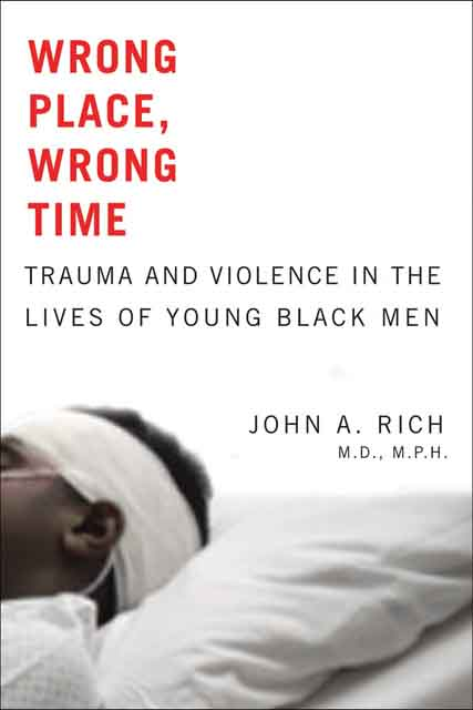 Wrong Place, Wrong Time – Trauma and Violence in the Lives of Young Black Men helina befekadu the nature and effect of emotional violence