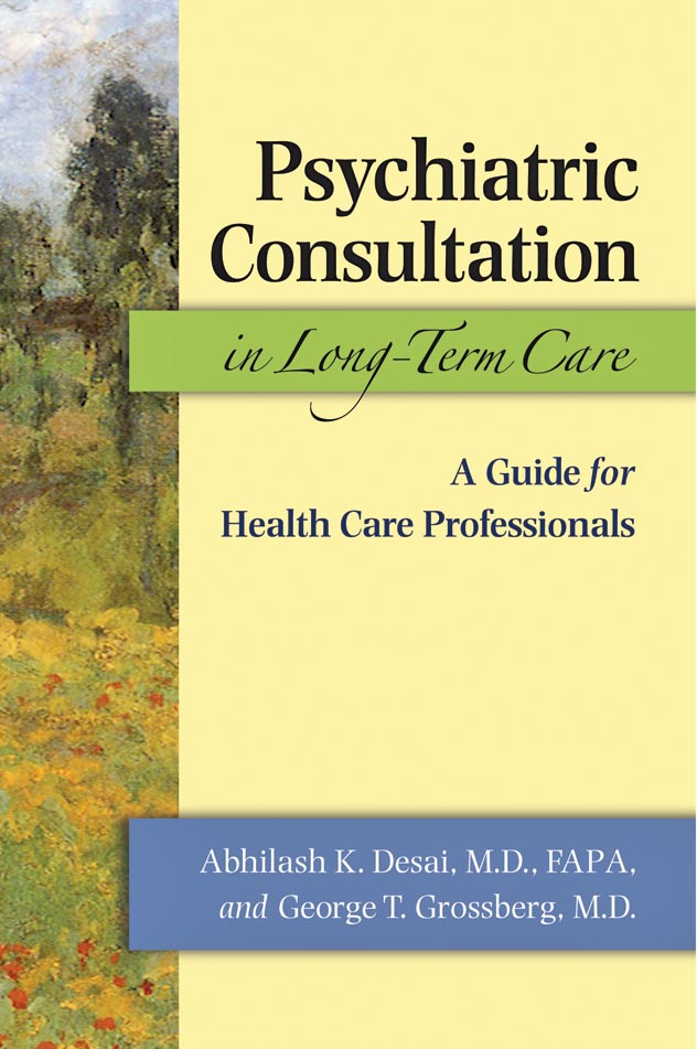 Psychiatric Consultation in Long–Term Care – A Guide for Health Care Professionals santal psychiatric patients