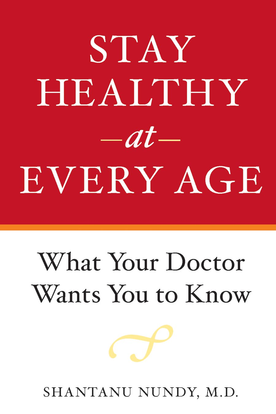 Stay Healthy at Every Age – What Your Doctor Wants You to Know paul barshop capital projects what every executive needs to know to avoid costly mistakes and make major investments pay off