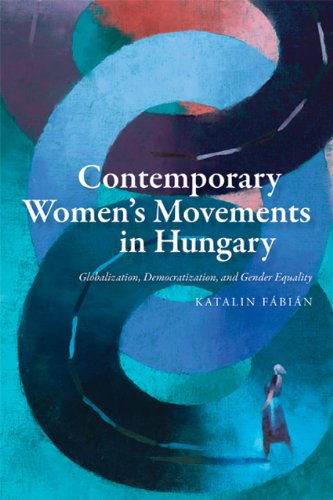 Contemporary Women?s Movements in Hungary – Globalization, Democracy, and Gender Equality women s inclusion and the gender gap in parliaments