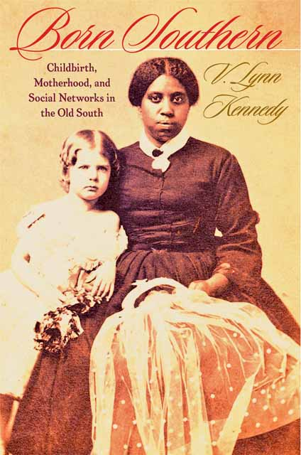 Born Southern – Childbirth, Motherhood, and Social Networks in the Old South linguistic diversity and social justice