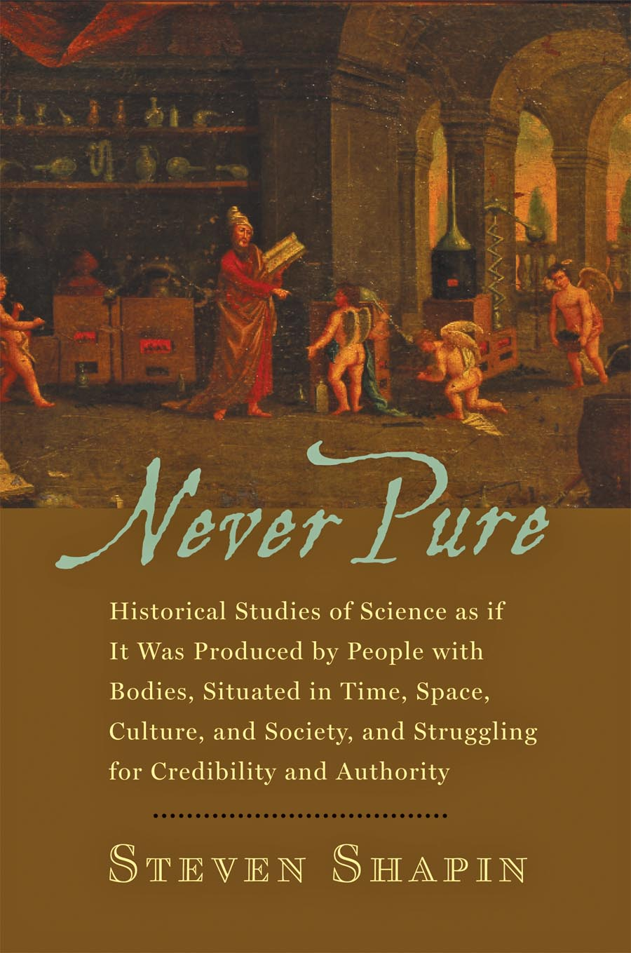 Never Pure – Historical Studies of Science as if It Was Produced by People with Bodies, Situated in Time, Space, Culture, and Society, and Struggling themes in greek society and culture
