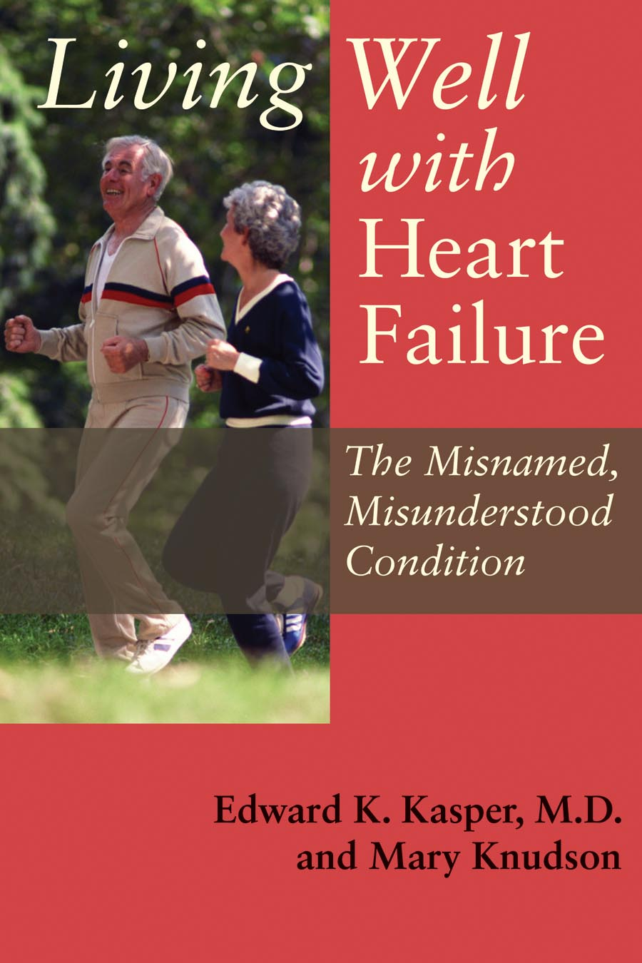 Living Well with Heart Failure, the Misnamed, Misunderstood Condition np managed heart failure clinic model
