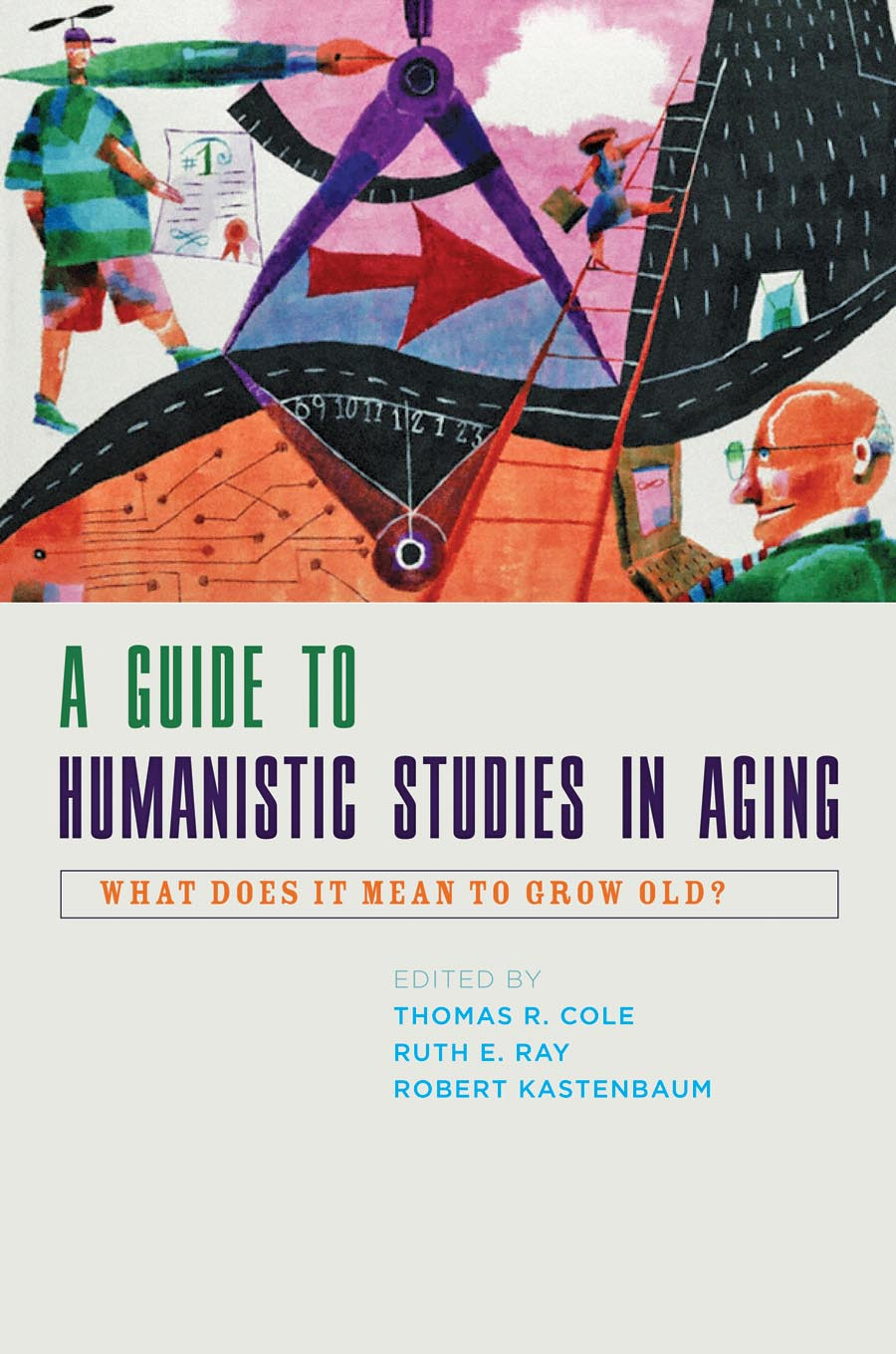 купить A Guide to Humanistic Studies in Aging – What Does it Mean to Grow Old? недорого