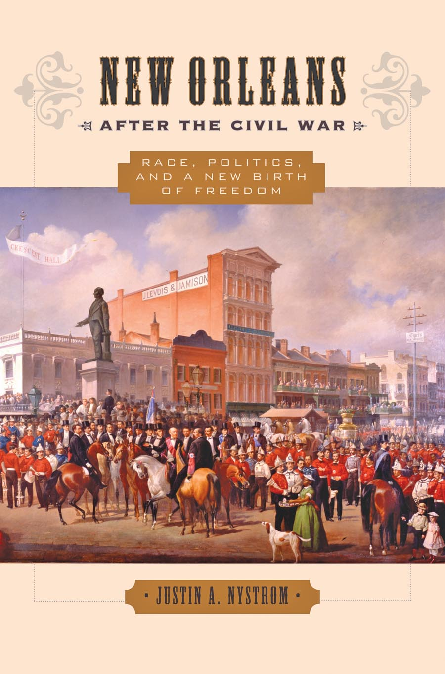 New Orleans after the Civil War – Race, Politics, and a New Birth of Freedom sardor abdullaev mukhudinovich civil war and post war transformation