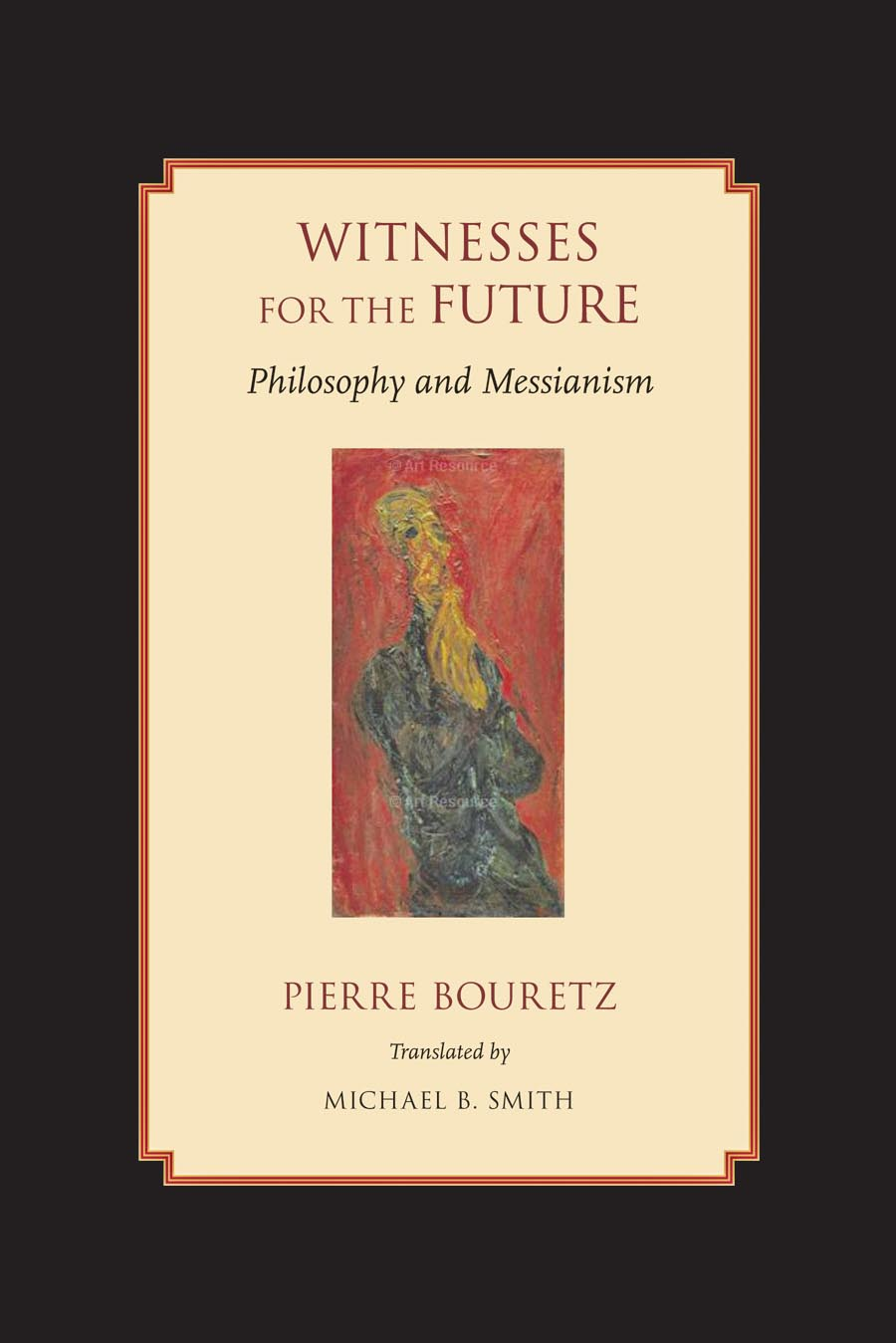 Witnesses for the Future – Philosophy and Messianism