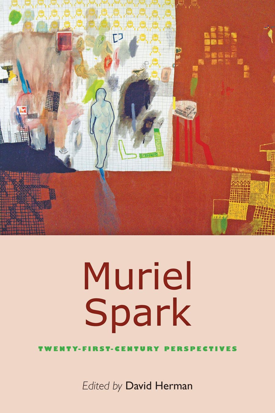 Muriel Spark – Twenty–First–Century Perspectives clio in the italian garden – twenty–first century studies in historical methods and theoretical perspectives